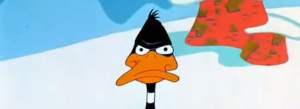 You might be DaffyDuck